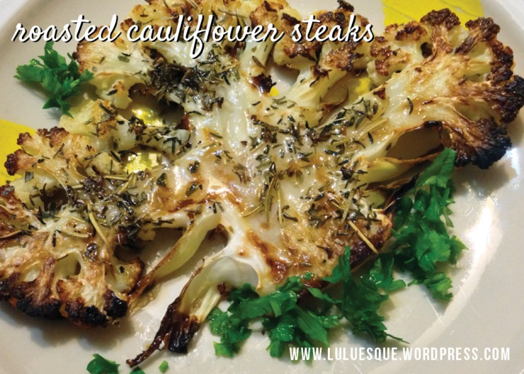luluesque-cauliflower steaks