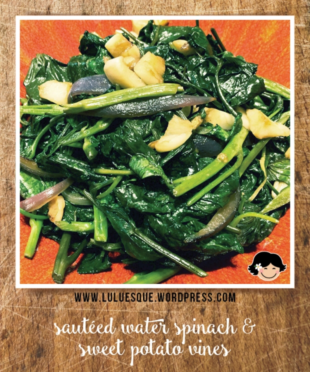 luluesque_sauteed water spinach-sweet potato leaves